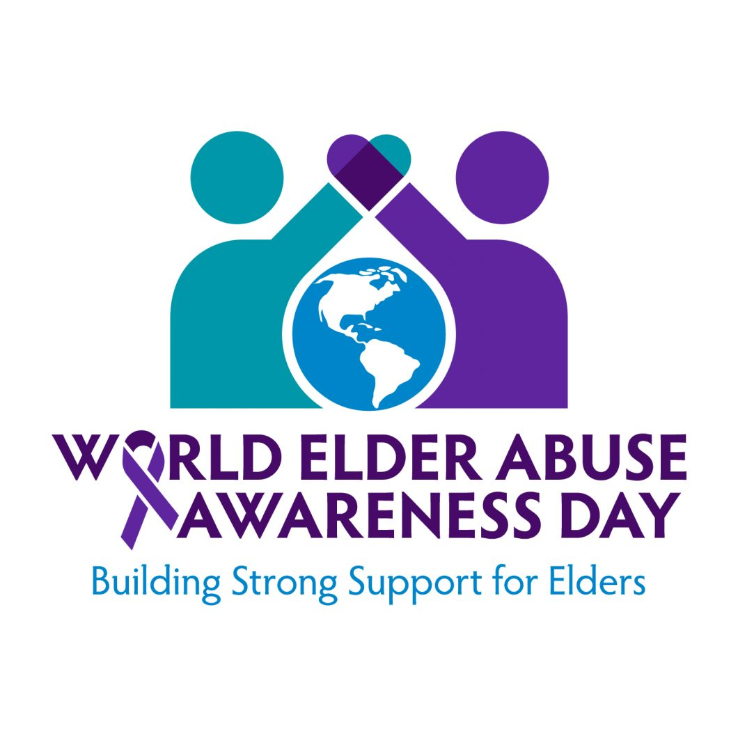 June 15 is World Elder Abuse Awareness Day