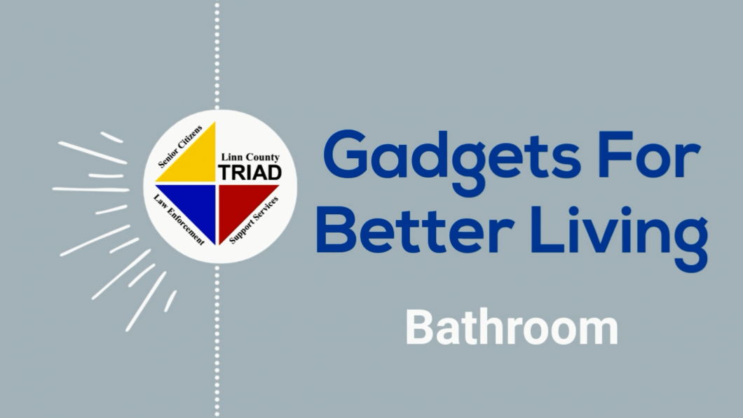 Gadgets for Better Living: Bathroom
