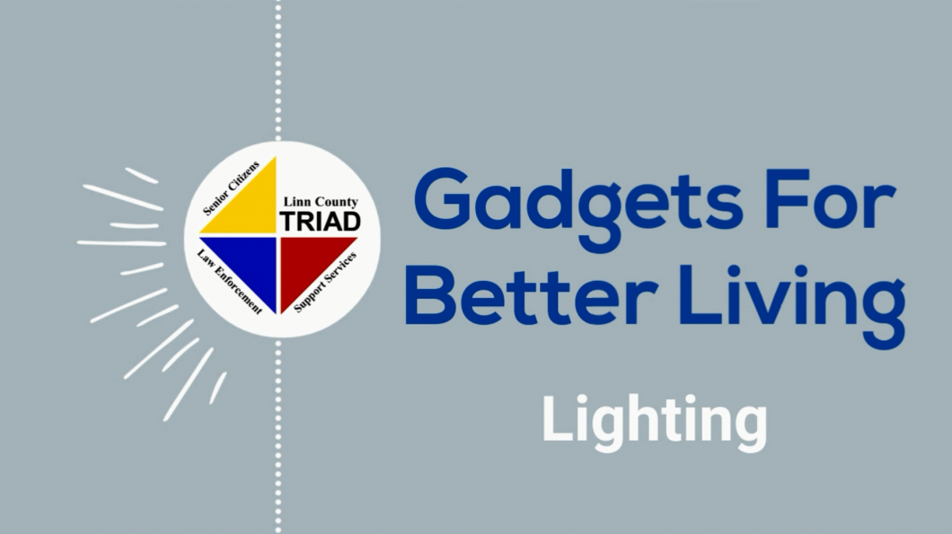 Gadgets for Better Living: Lighting